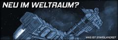 Was ist Starslayers?